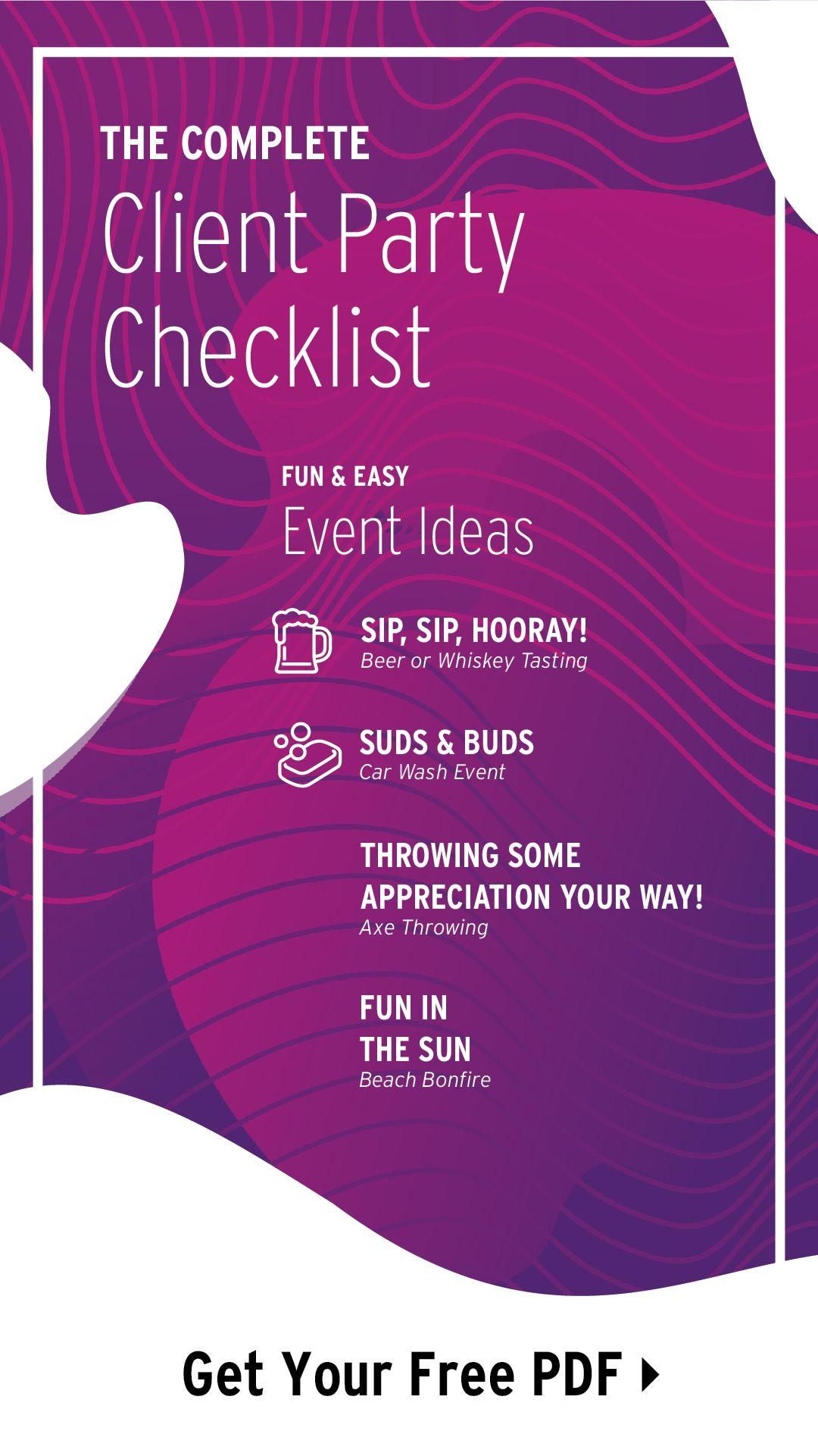The Complete Client Party Checklist Client Appreciation Party Party Checklist Client Appreciation