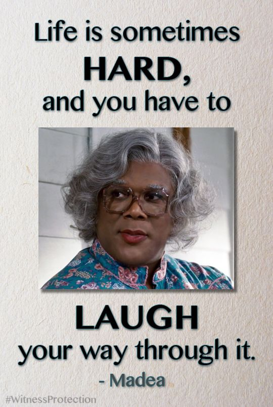 Pin By Lionsgate Movies On Madea Madea Funny Quotes Madea Quotes Sarcastic Quotes Funny