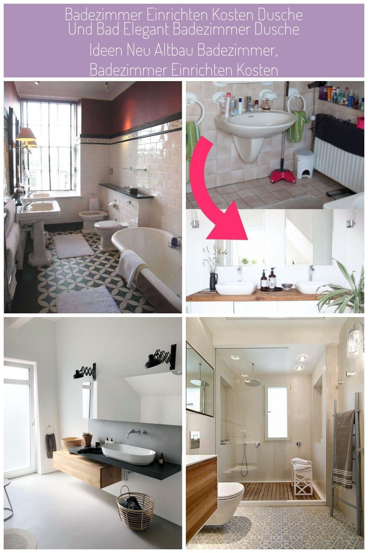 Badezimmer Einrichten Kosten Dusche Und Bad Elegant Badezimmer Dusche Ideen Neu Altbau Badezimmer Badezimmer Einrichten K In 2020 Altbau Altbauwohnung Badezimmerideen