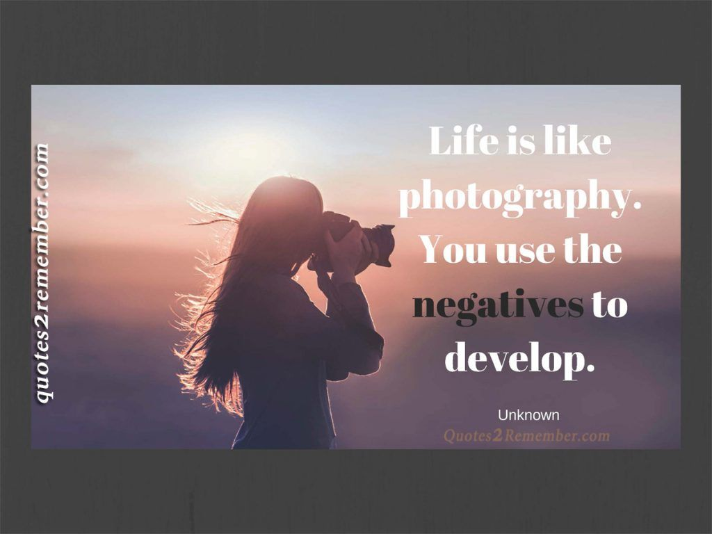 Philosophy In Life Quotes Life Is Like Photography…  Quotes 2 Remember  Philosophylife