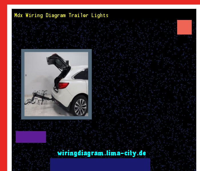 Mdx Wiring Diagram Trailer Lights  Wiring Diagram 174628