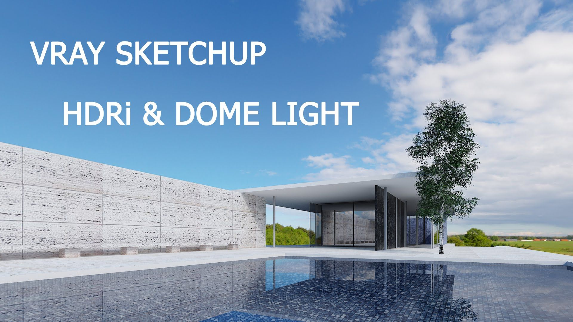Vray Sketchup How To Use Dome Light Hdri Vray Sketchup Pinterest Architecture