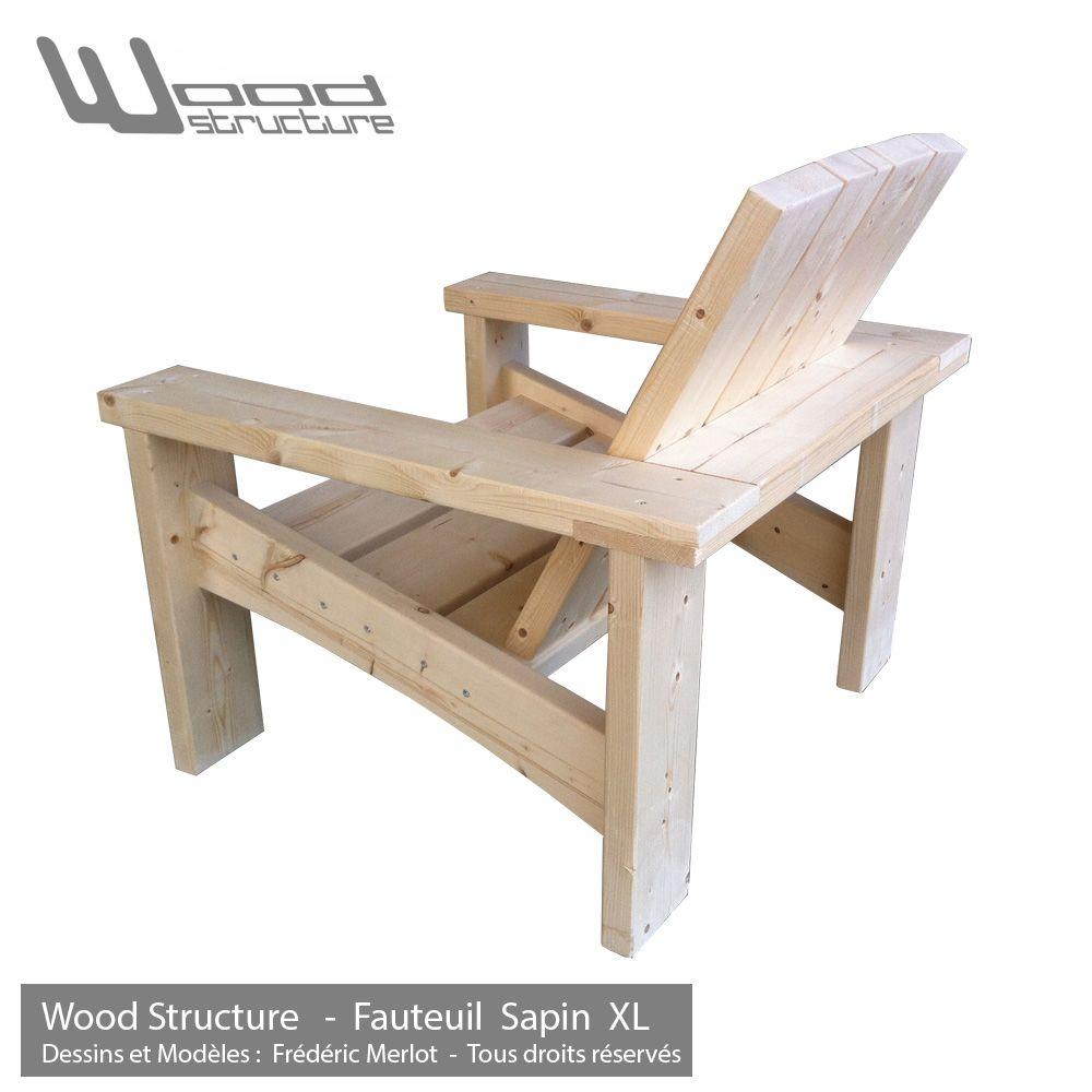 Fauteuil Sapin XL - Fauteuil de jardin Wood Structure - | projects ...