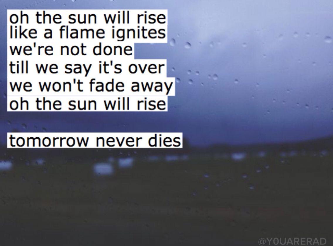 Tomorrow Never Dies 5sos Meaningful Lyrics 5sos Lyrics