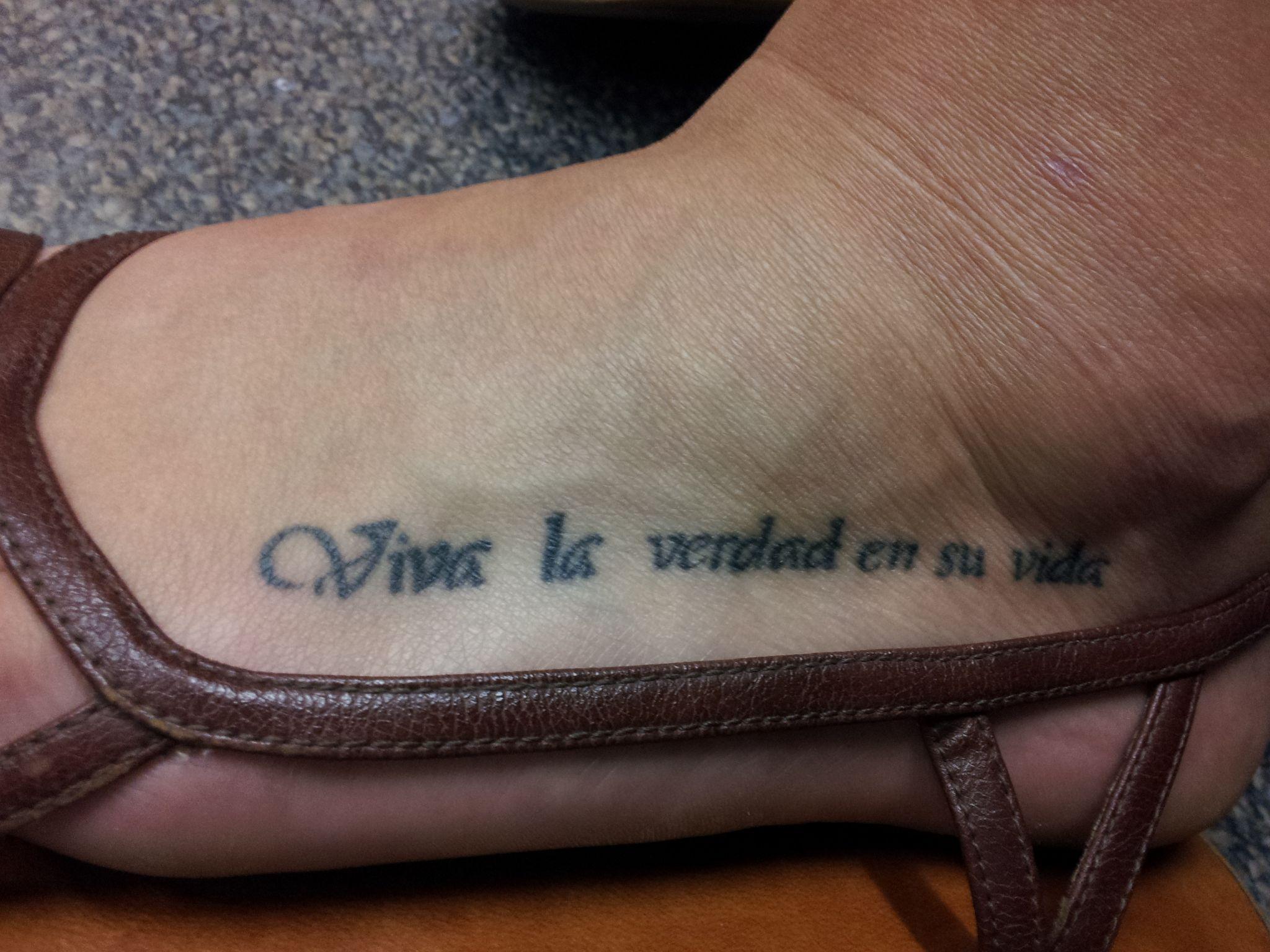 2nd tattoo in spanish viva la verdad en su vida for Tattoo in spanish