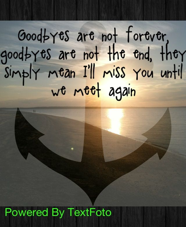 Temporary goodbye