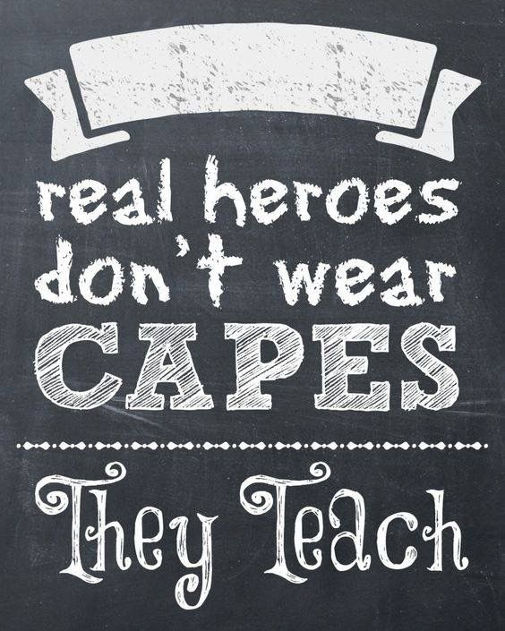 Real Heroes Teach | Classroom ✍ ◎ ✍ | Teacher appreciation
