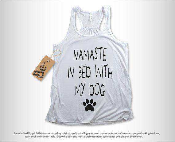 Namaste Home With My Dog Shirt Tank Top. Namaste Shirt Tank
