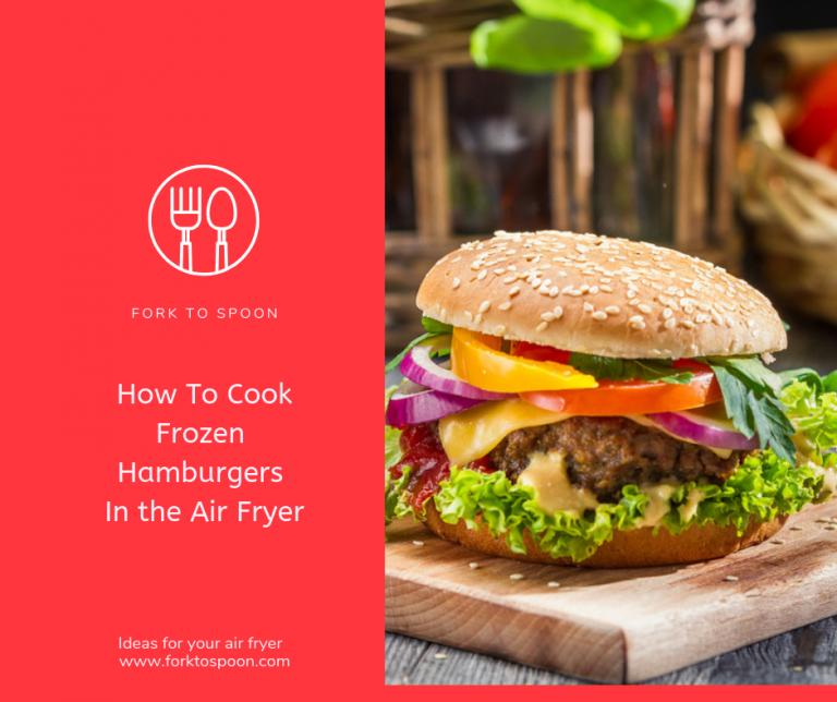 How To Air Fryer A Frozen Hamburger Recipe Hamburger