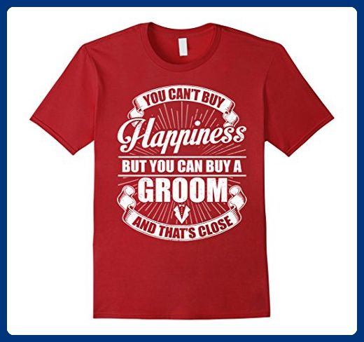Mens You Can't Buy Happiness But You Can Buy A Groom T-Shirt XL Cranberry - Wedding shirts (*Amazon Partner-Link)