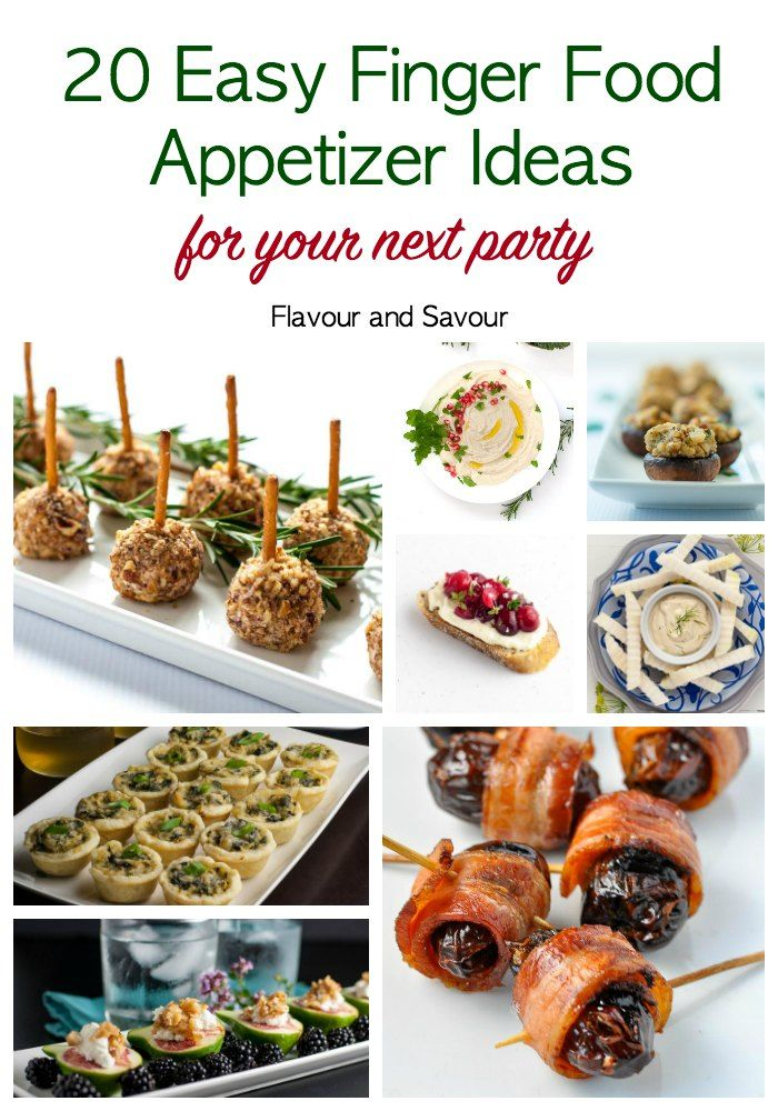 20 Finger Food Appetizer Ideas for your Next Party!