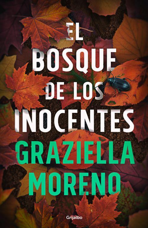 """""""EL BOSQUE DE LOS INOCENTES"""" Graziella Moreno"""