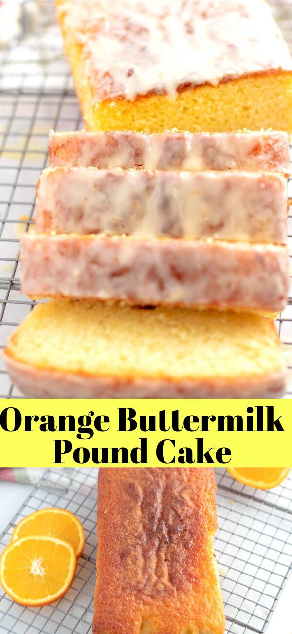 Orange Buttermilk Pound Cake Buttermilk Recipes Buttermilk Pound Cake Orange Buttermilk Pound Cake