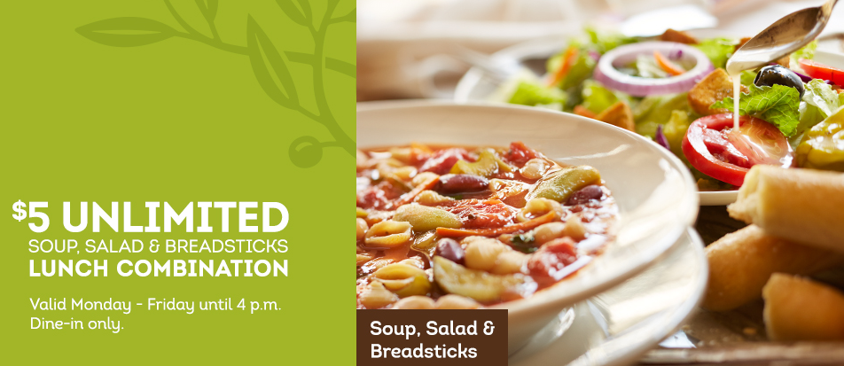 Olive Garden Coupon For 5 Unlimited Soup Salad Breadsticks Lunch Combination Lunch Soup And Salad Making Lunch