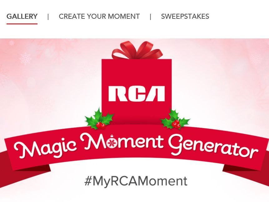 "Enter The RCA Magic Moment Generator Sweepstakes for a chance to win an RCA Viking Pro Tablet, a Cambio Tablet, a Surround Soundbar, an RCA 64"" LCD TV, and an RCA Phone!"