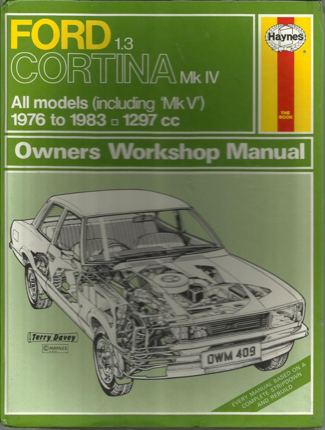 Ford Cortina 1 3 Mk Iv Owner S Workshop Manual Car Handbook 1976 To 1983 Purchase In Store Here Http Www Europeanvintageem Manual Car Ford Granada Manual