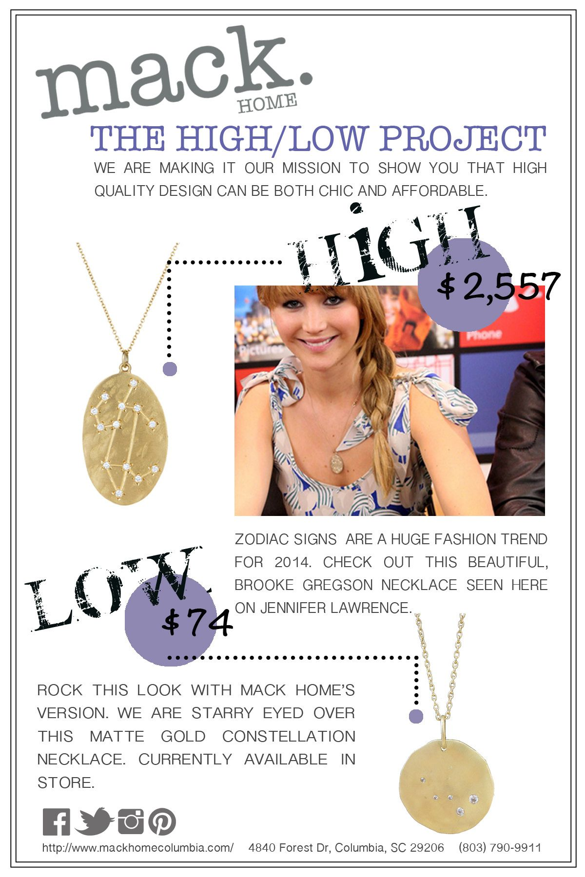 MACK Home's High/Low Project: Seeing Stars — MACK Home is loving Zodiac necklaces right now. High: Brooke Gregson Zodiac necklace (seen on J.Law) // Low: strikingly similar MACK Home version, available in-store at only $74