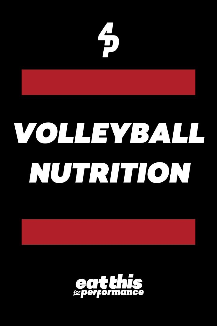 Volleyball Nutrition #athletefood