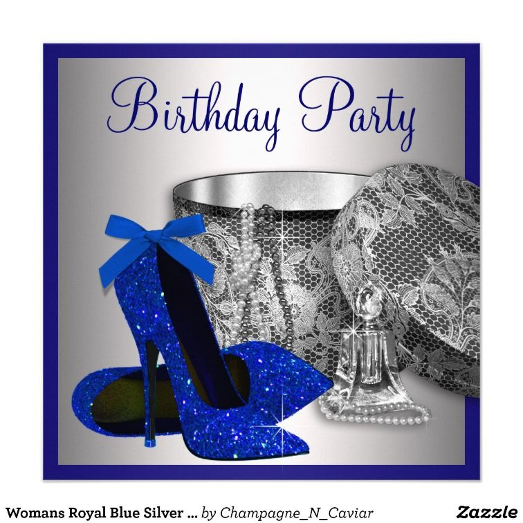 Womans Royal Blue and Silver Birthday Party Card | Party invitations ...