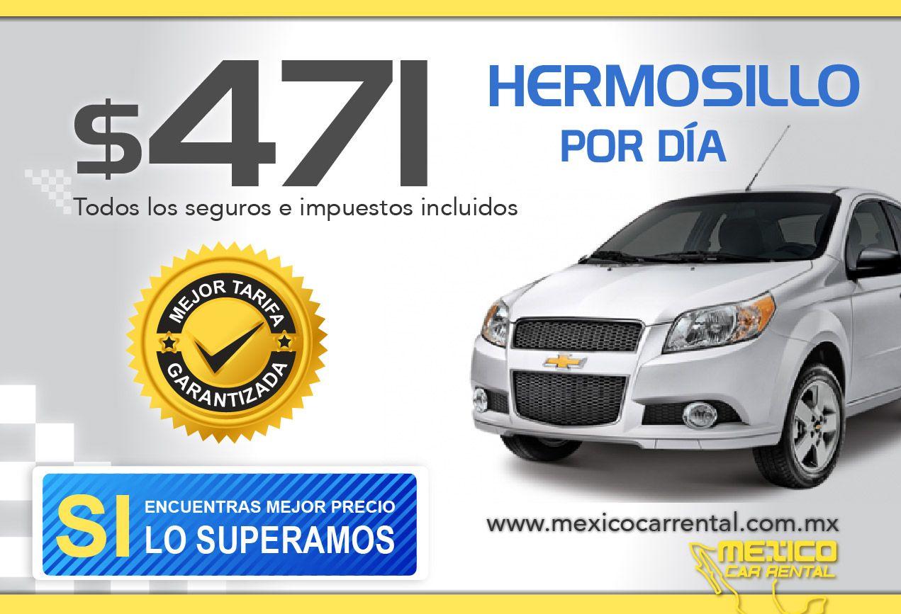 Super Promocion De Ultimo Minuto Renta Un Auto En Hermosillo Desde
