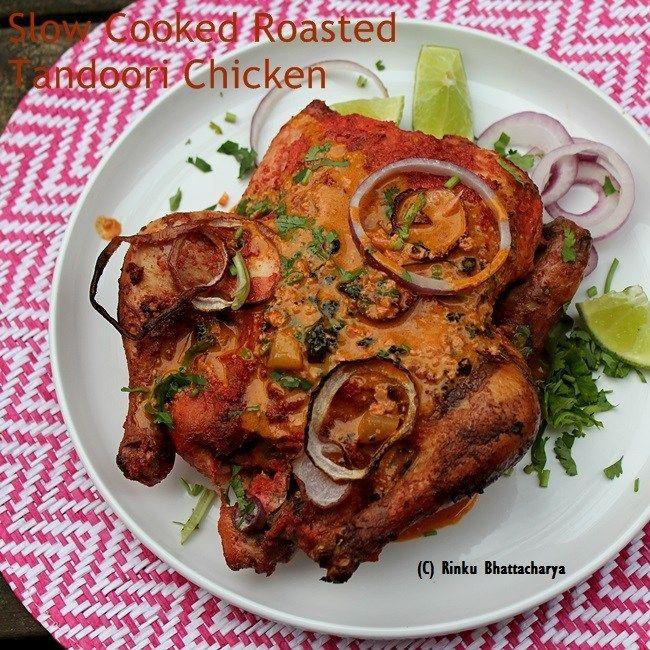 Slow Cooked Roasted Tandoori Chicken #tandoorichicken