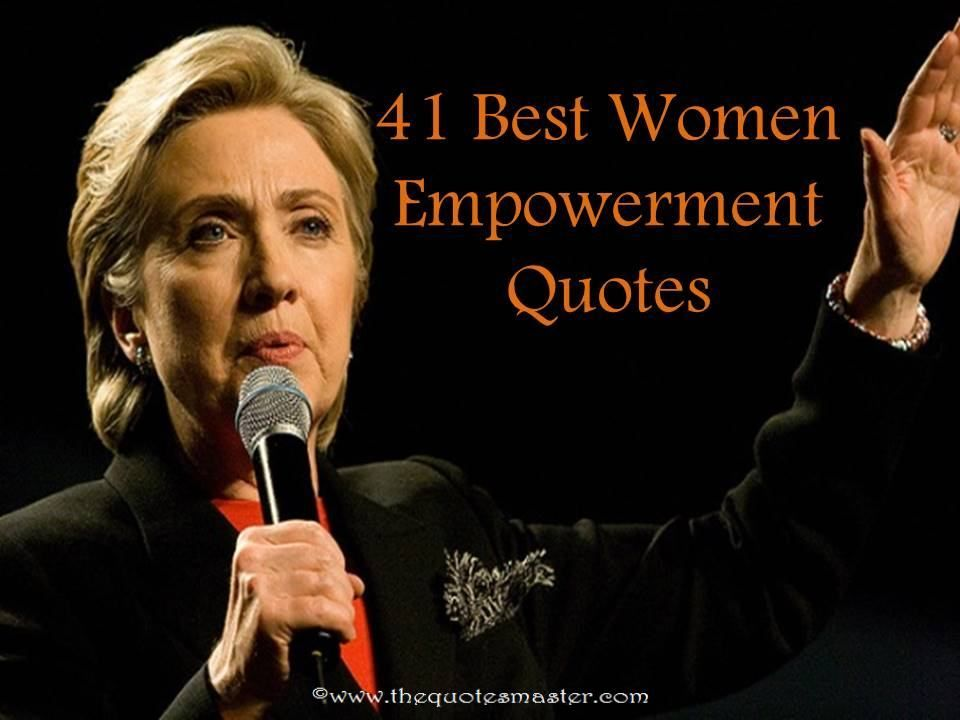 Women Empowerment Quotes Collection Of 41 Best Women Empowerment Quotes To Motive And Inspire .