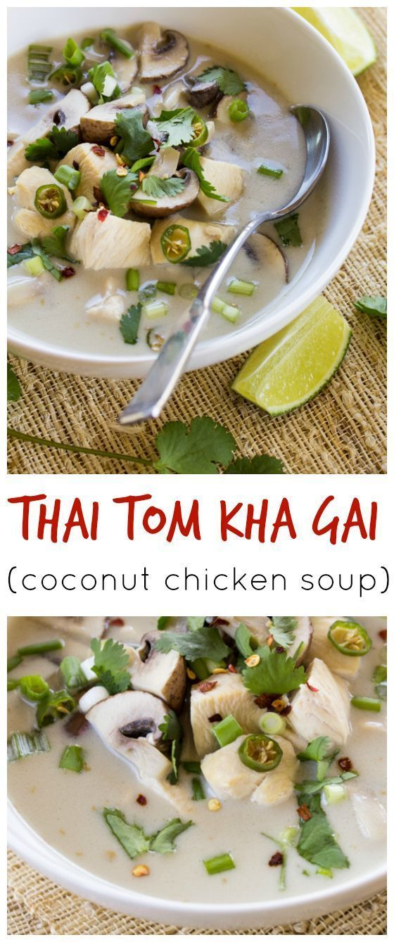 Thai tom kha gai chicken coconut soup recipe pinterest thai thai food recipes creamy coconut milk and tender poached chicken make this thai style tom kha gai hearty and forumfinder Image collections