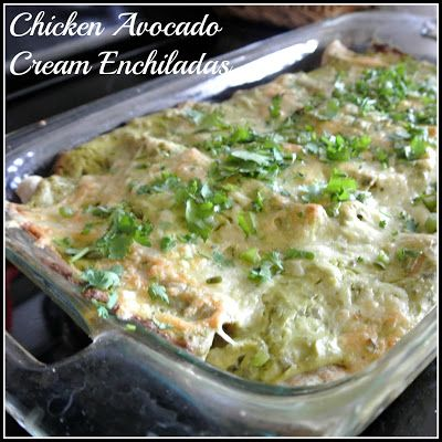 Healthy Chicken Avocado Cream Enchiladas. This looks really delicious! And a healthier take on enchiladas - uses 3 avocados and some Greek yogurt in the creamy topping.