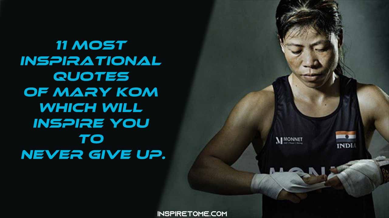 11 Inspirational Quotes Of Mary Kom that Inspire You To