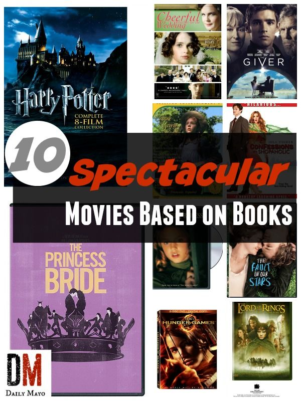 Looking For The Best Movies Based On Books These 10 Book To Movie Adaptations Are The Best In The World