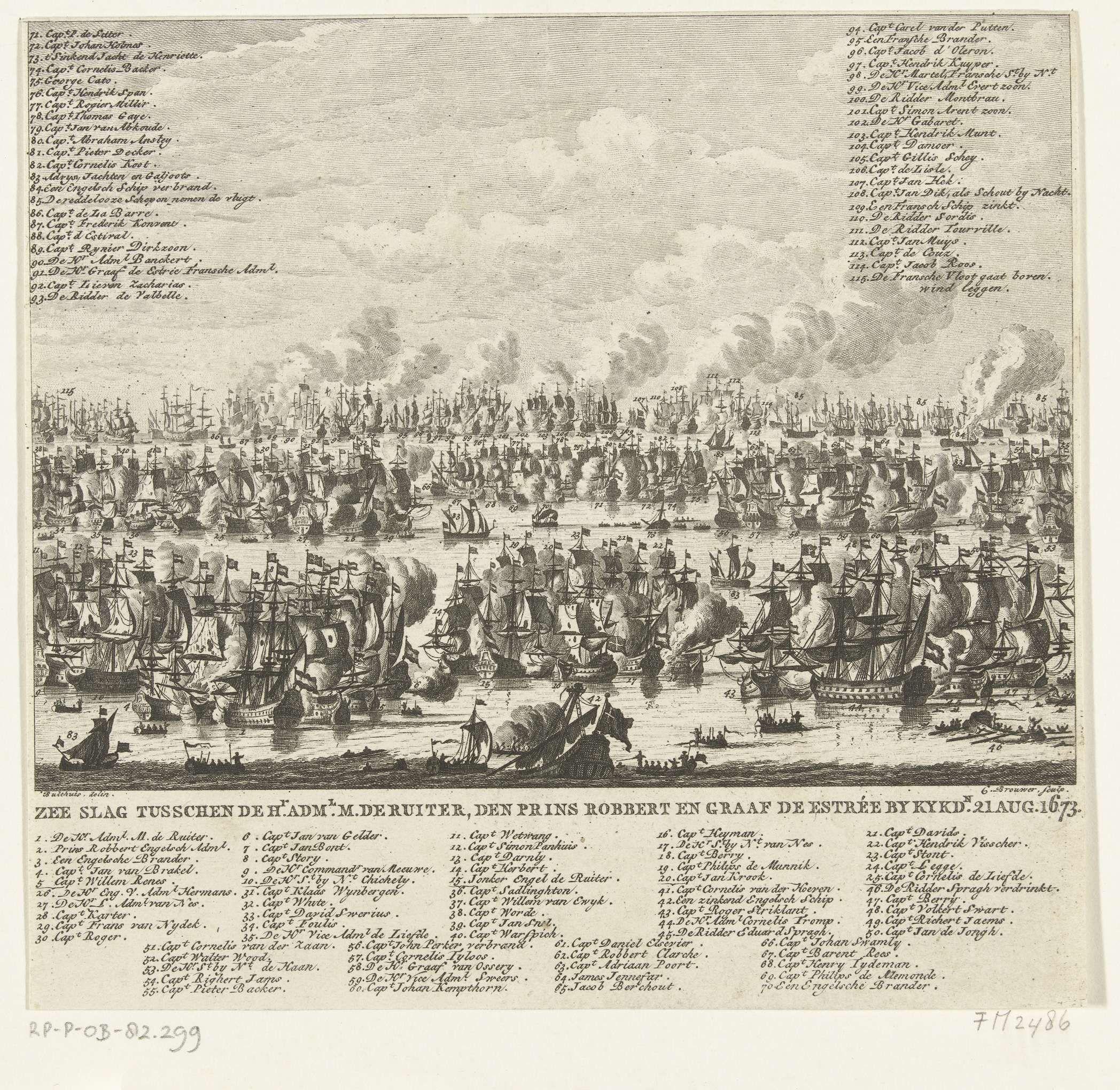 Cornelis Brouwer | Zeeslag bij Kijkduin, 1673, Cornelis Brouwer, Bastiaen Stopendael, 1775 - 1800 | Zeeslag bij Kijkduin, 21 augustus 1673. Zeeslag voor Kijkduin bij Den Helder en Texel tussen de Staatse vloot onder Mchiel de Ruyter en Cornelis Tromp en de gecombineerde Engels-Franse vloot onder prins Rupert en de graaf Jean d'Estrées (II). Onderaan en boven de legenda 1-115.