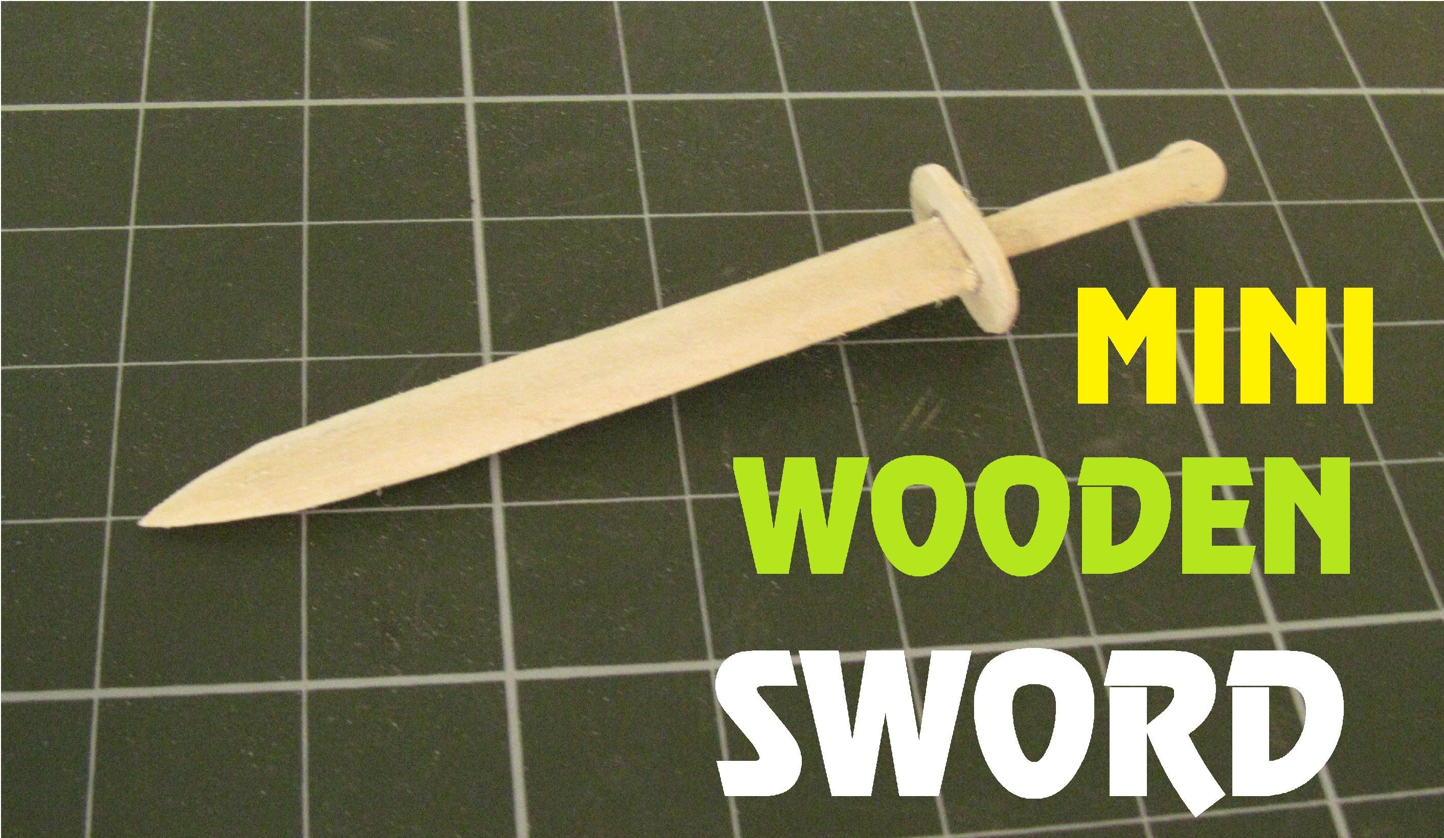How To Make A Mini Wooden Sword Using Popsicle Stick