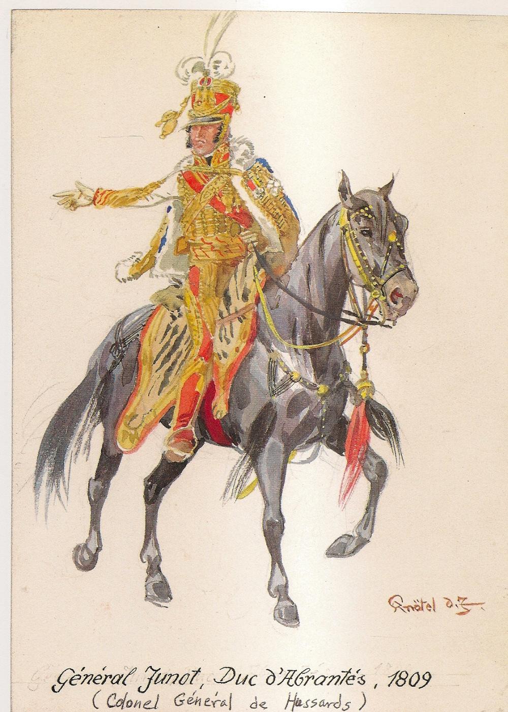 Général Junot, Duc d'Abrantés, Colonel Général de Hussards - 1809 ...
