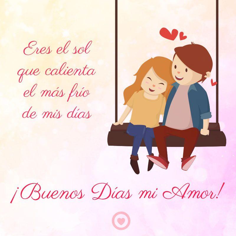 Imagen Con Frase De Buenos Dias Mi Amor Buenos Días Amor Frases De Buenos Días Buenos Dias Novio