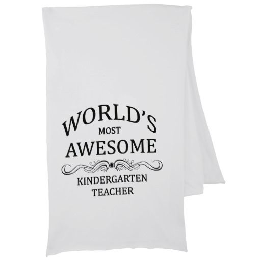 World's Most Awesome Kindergarten Teacher Scarf  Click on photo to purchase. Check out all current coupon offers and save! http://www.zazzle.com/coupons?rf=238785193994622463&tc=pin