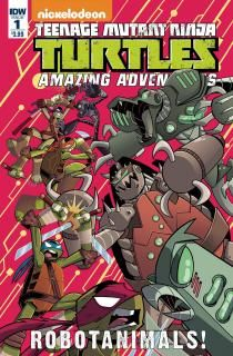 ComicList Preview: TEENAGE MUTANT NINJA TURTLES AMAZING ADVENTURES ROBOTANIMALS #1