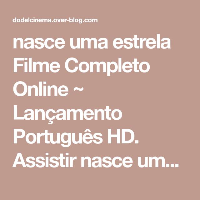 Nasce Uma Estrela Filme Completo Dublado Netflix Filmes Online Gratis Filmes Completos Filmes Completos Online Filmes