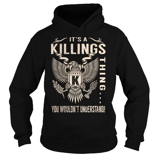 Its a KILLINGS Thing You Wouldnt Understand - Last Name, Surname T-Shirt (Eagle) #name #tshirts #KILLINGS #gift #ideas #Popular #Everything #Videos #Shop #Animals #pets #Architecture #Art #Cars #motorcycles #Celebrities #DIY #crafts #Design #Education #Entertainment #Food #drink #Gardening #Geek #Hair #beauty #Health #fitness #History #Holidays #events #Home decor #Humor #Illustrations #posters #Kids #parenting #Men #Outdoors #Photography #Products #Quotes #Science #nature #Sports #Tattoos…