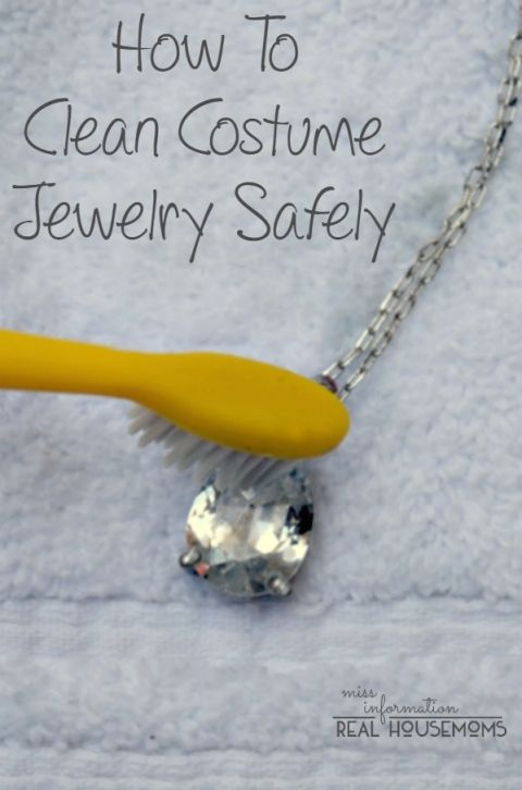 How To Clean Costume Jewelry Real Housemoms Cleaning Jewelry Fake Jewelry Homemade Jewelry