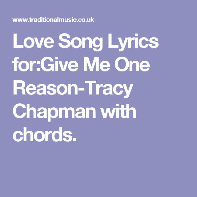 Love Song Lyrics Forgive Me One Reason Tracy Chapman With Chords