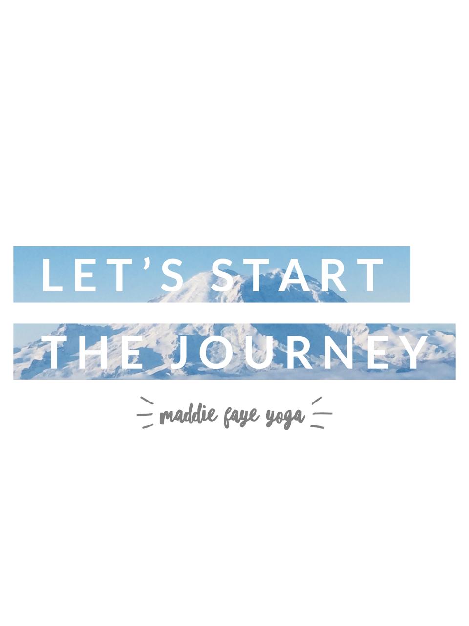 Journey Inspirational Credits Maddiefayeyoga Love Slay