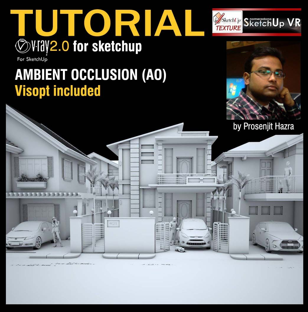 Tutorial Ambient Occlusion Vray For Sketchup Ambient Occlusion Is Shading  Method That Will Add More Realism To Your Render And Can Produce The  Feeling Of A ...