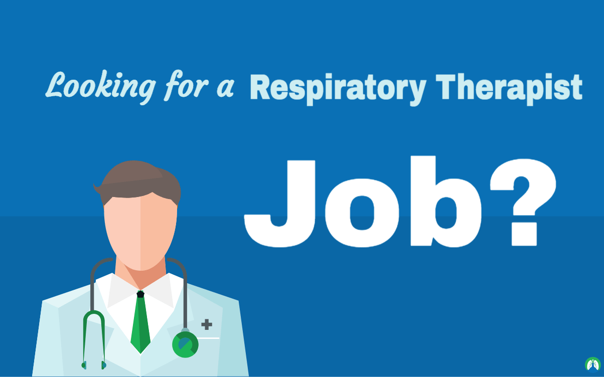 Use Our Respiratory Therapist Job Board To Find A Job Fast In Your