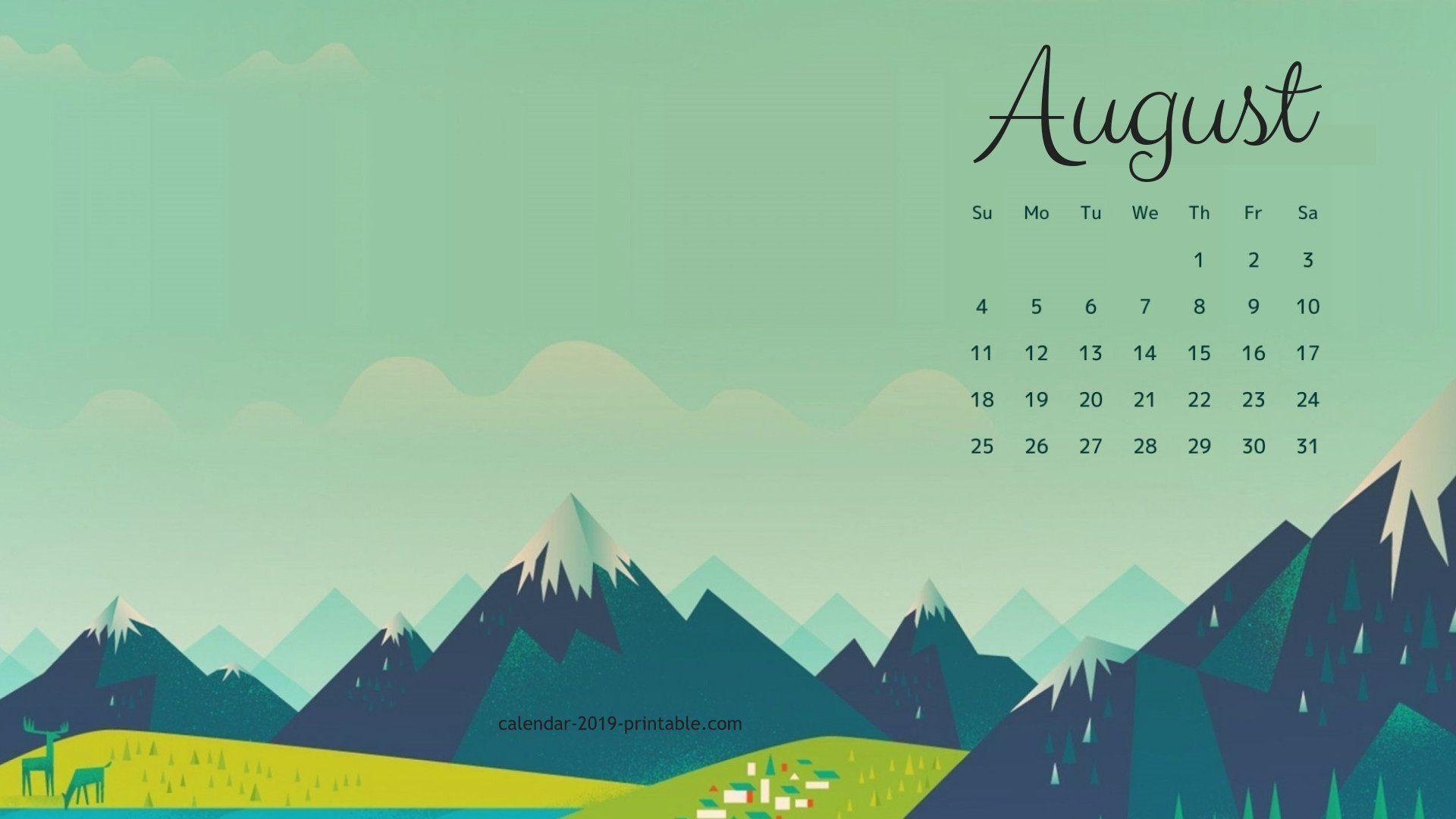 Calendar Wallpapers For August 2019 Pc Hintergrundbilder Hintergrundbilder Bilder