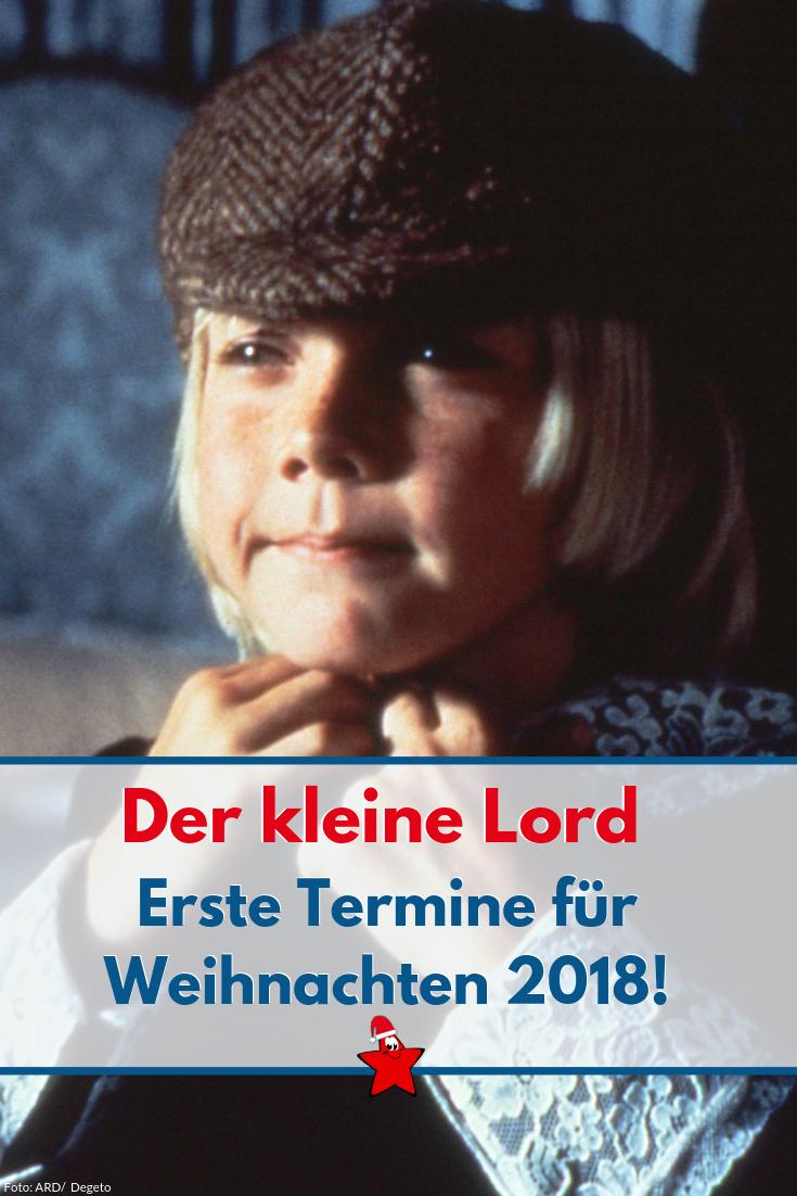 Die Ersten Sendetermine Für Der Kleine Lord An Weihnachten 2018