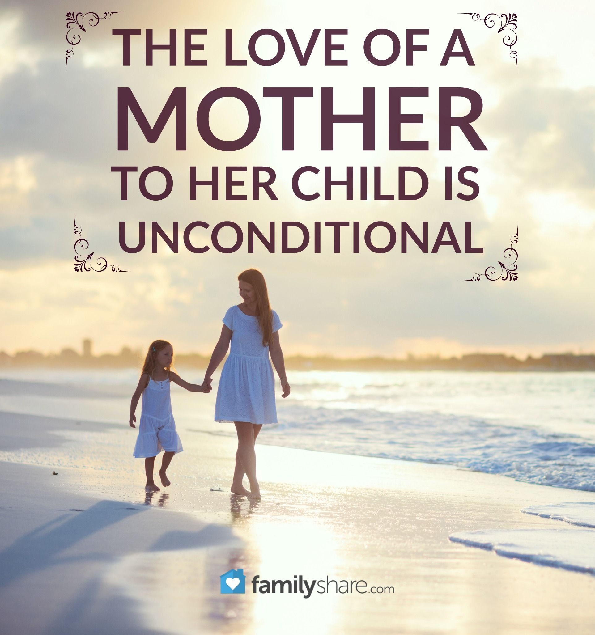 The love of a mother to her child is unconditional