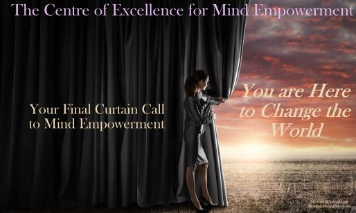 Final Curtain Call Curtain Call Empowerment Change The World