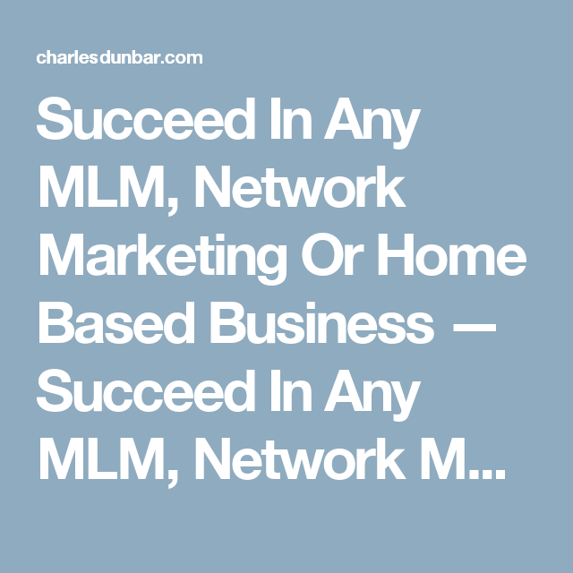 Succeed in any mlm network marketing or home based business explore home based business affiliate marketing and more malvernweather Image collections