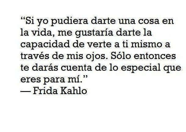Frases Frida Kahlo Amor Buscar Con Google Quontes Pinterest