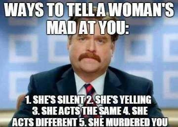 0feb3d845df41912fb7624d0e3f78144 woman is mad at you relationship meme funny he he pinterest